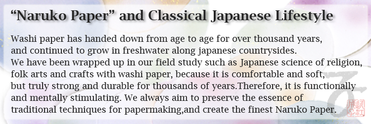 Naruko Paper and Classical Japanese Lifestyle